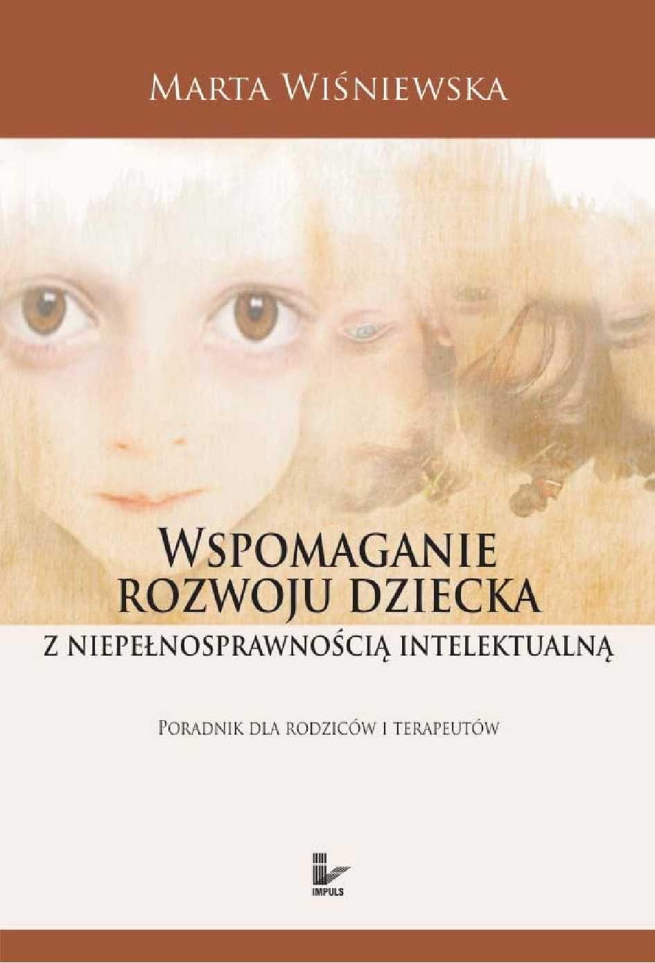 Wspomaganie rozwoju dziecka z niepełnosprawnością intelektualną - Ebook (Książka PDF) do pobrania w formacie PDF