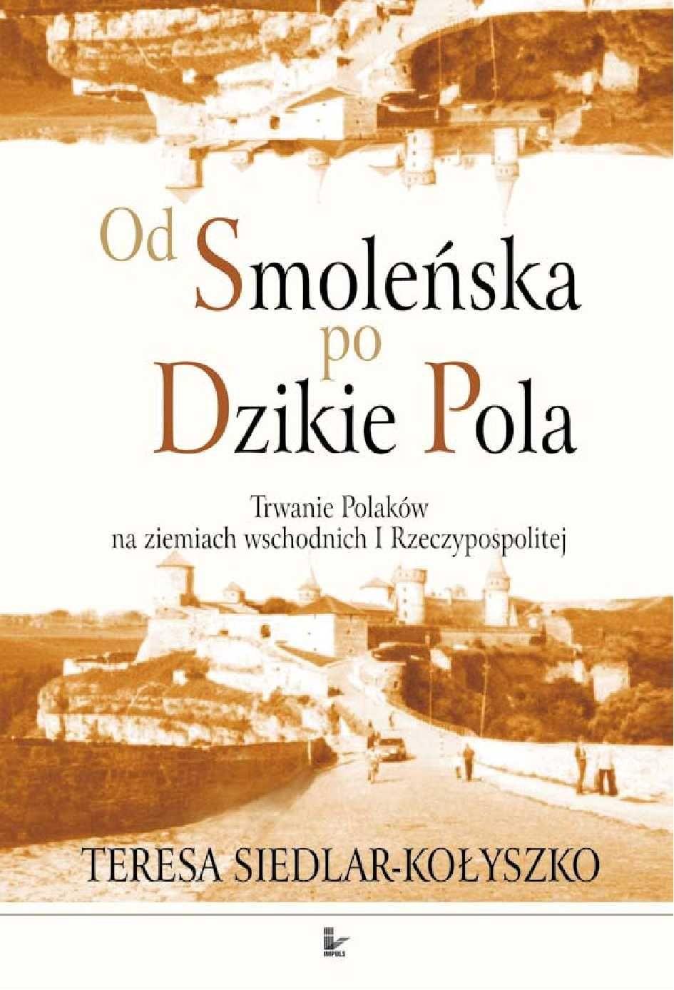 Od Smoleńska po Dzikie Pola - Ebook (Książka PDF) do pobrania w formacie PDF
