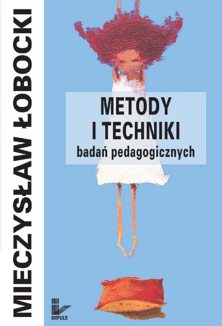 Metody i techniki badań pedagogicznych - Ebook (Książka PDF) do pobrania w formacie PDF