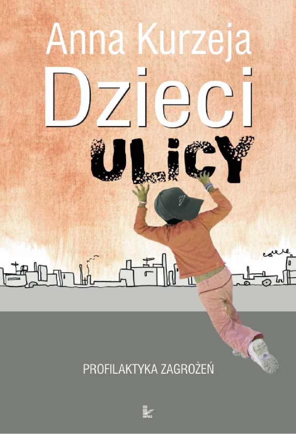 Dzieci ulicy – profilaktyka zagrożeń - Ebook (Książka PDF) do pobrania w formacie PDF