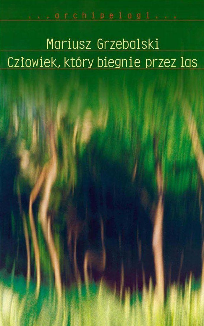 Człowiek, który biegnie przez las - Ebook (Książka EPUB) do pobrania w formacie EPUB