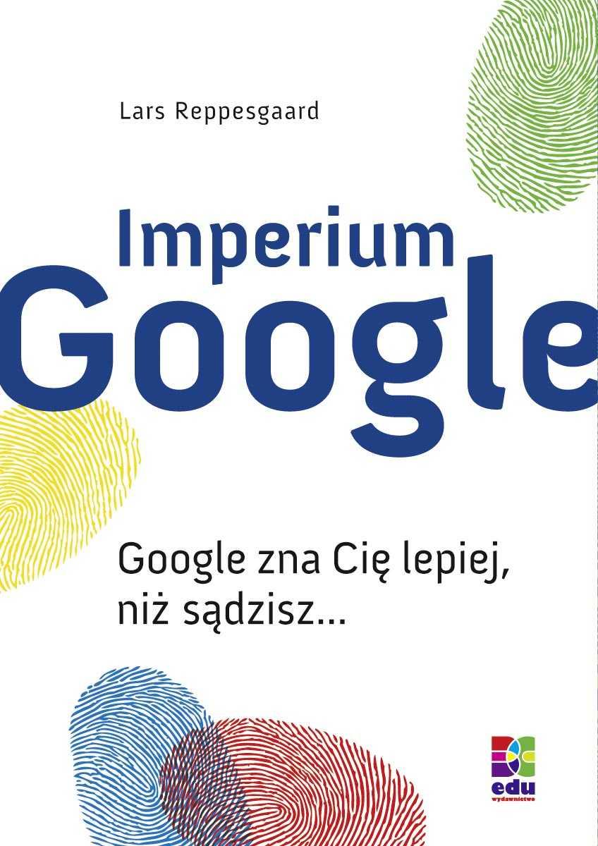 Imperium Google - Ebook (Książka EPUB) do pobrania w formacie EPUB