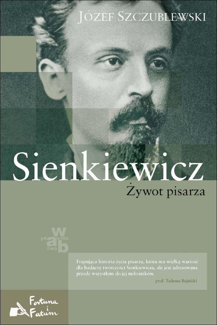 Sienkiewicz. Żywot pisarza - Ebook (Książka EPUB) do pobrania w formacie EPUB