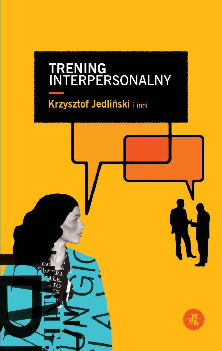 Trening interpersonalny - Ebook (Książka EPUB) do pobrania w formacie EPUB