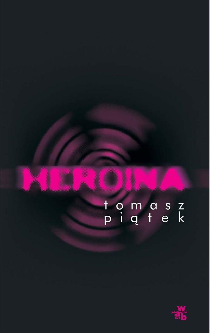 Heroina - Ebook (Książka EPUB) do pobrania w formacie EPUB
