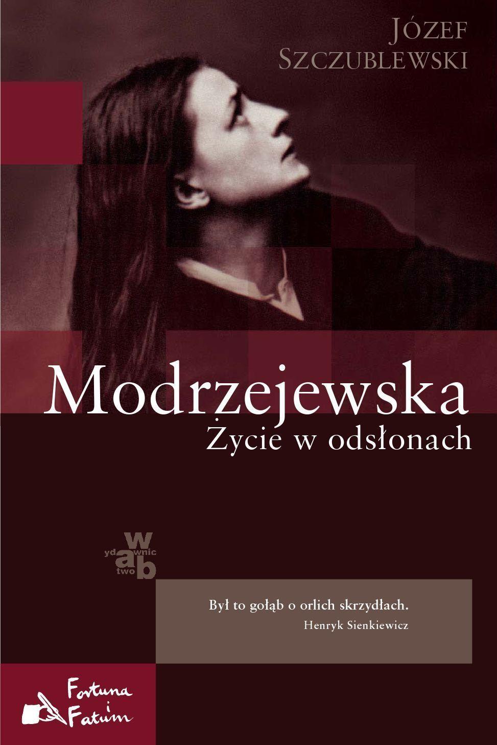 Modrzejewska. Życie w odsłonach - Ebook (Książka EPUB) do pobrania w formacie EPUB