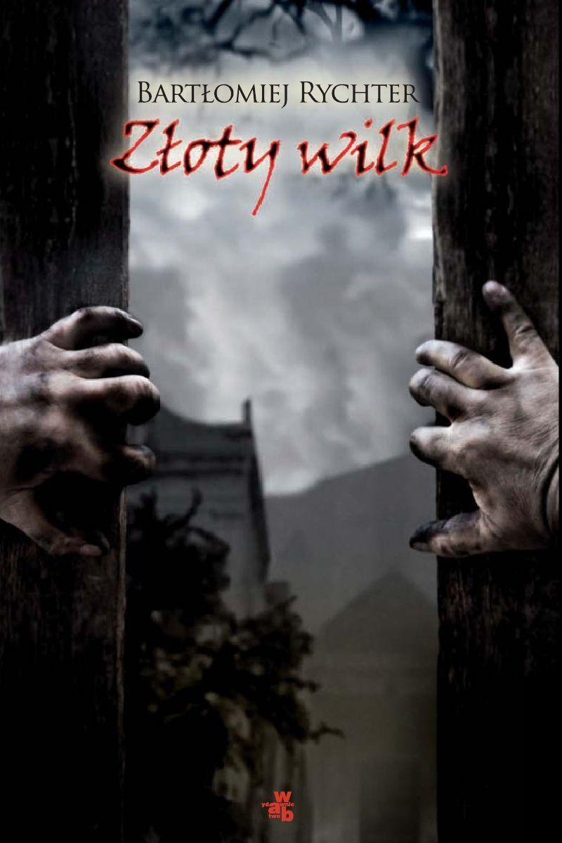 Złoty wilk - Ebook (Książka EPUB) do pobrania w formacie EPUB