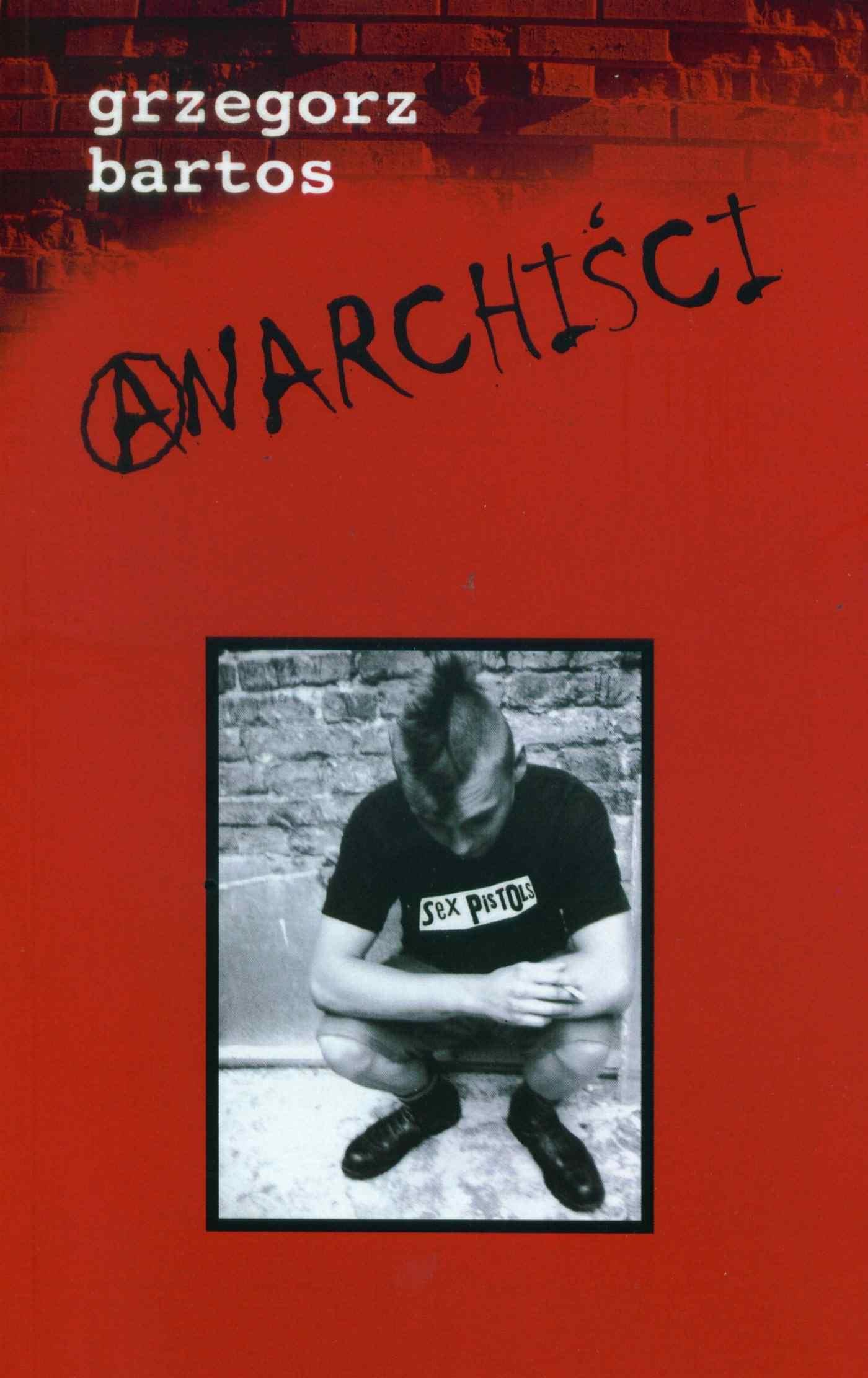 Anarchiści - Ebook (Książka EPUB) do pobrania w formacie EPUB