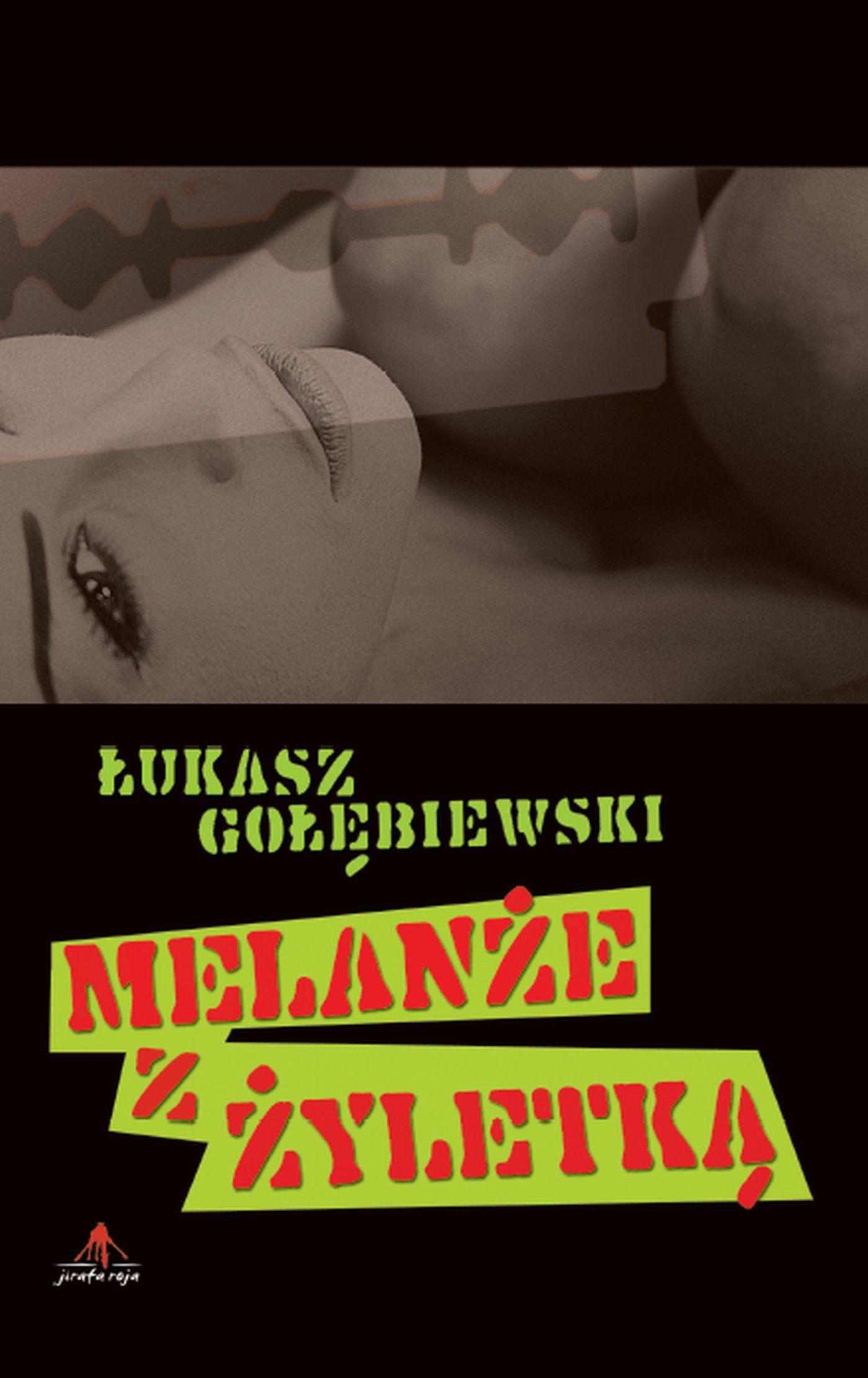 Melanże z Żyletką - Ebook (Książka EPUB) do pobrania w formacie EPUB