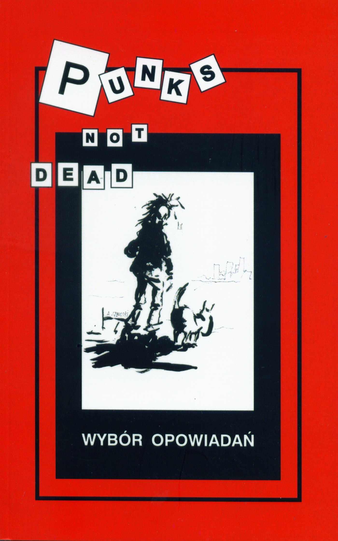 Punks not dead. Wybór opowiadań - Ebook (Książka EPUB) do pobrania w formacie EPUB
