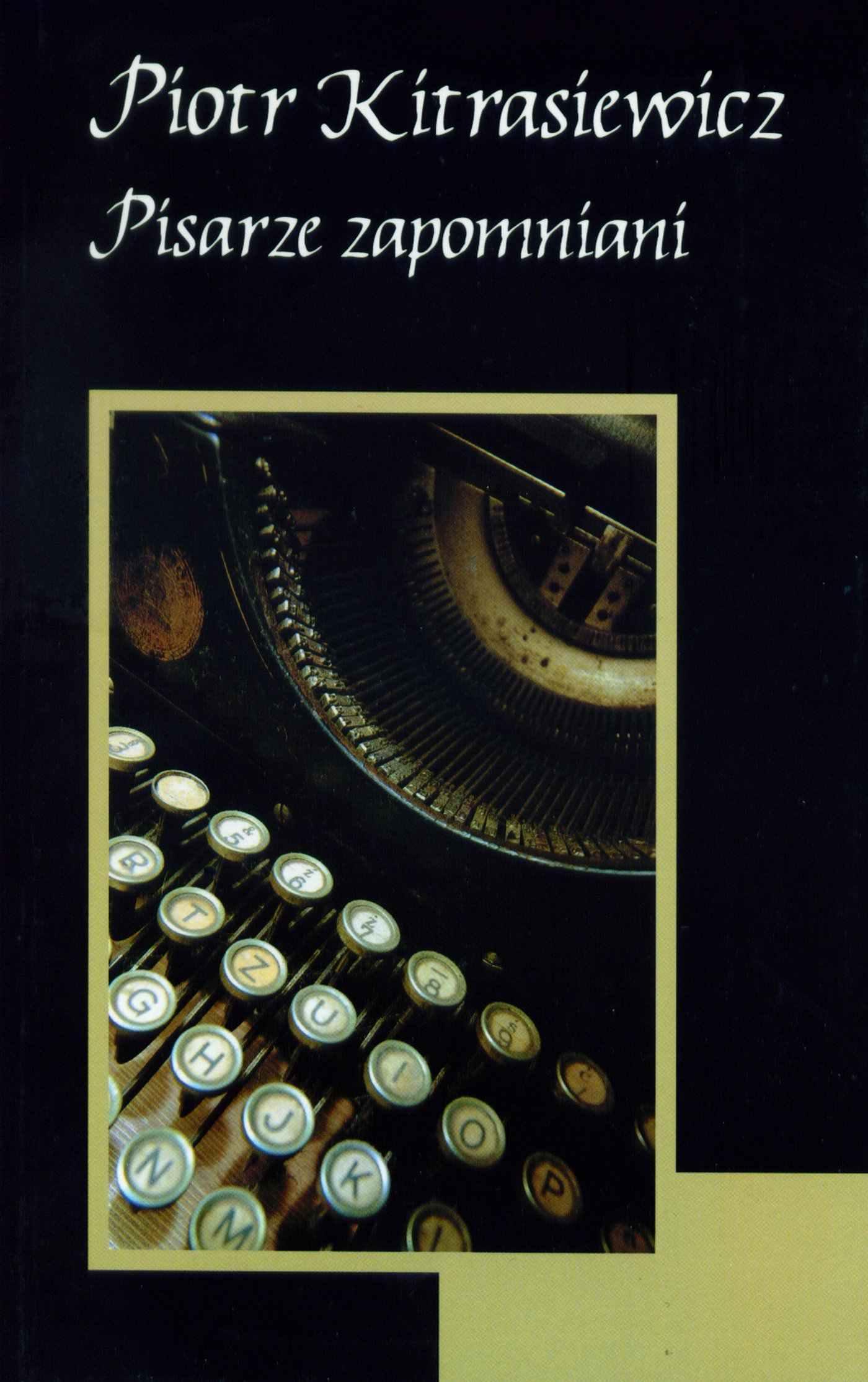 Pisarze zapomniani - Ebook (Książka EPUB) do pobrania w formacie EPUB