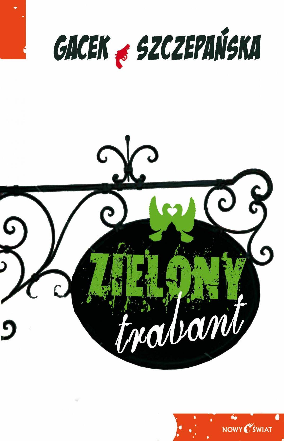 Zielony trabant - Ebook (Książka EPUB) do pobrania w formacie EPUB