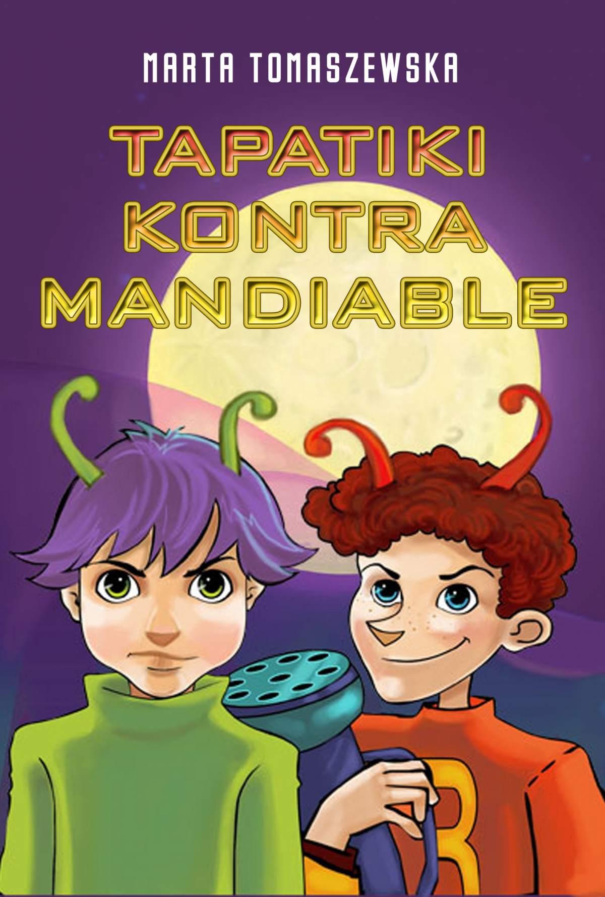 Tapatiki kontra Mandiable - Ebook (Książka EPUB) do pobrania w formacie EPUB