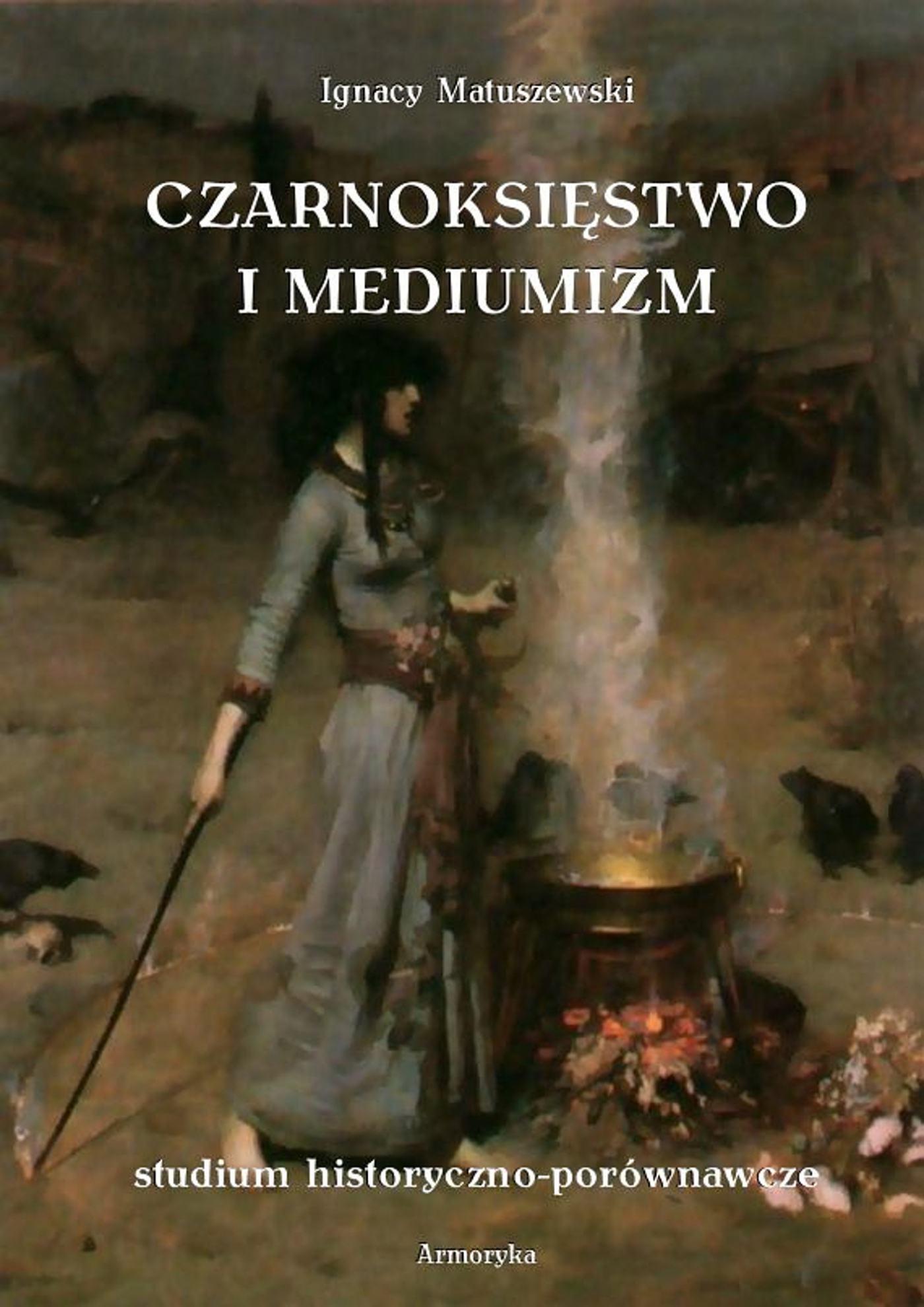 Czarnoksięstwo i mediumizm - Ebook (Książka EPUB) do pobrania w formacie EPUB