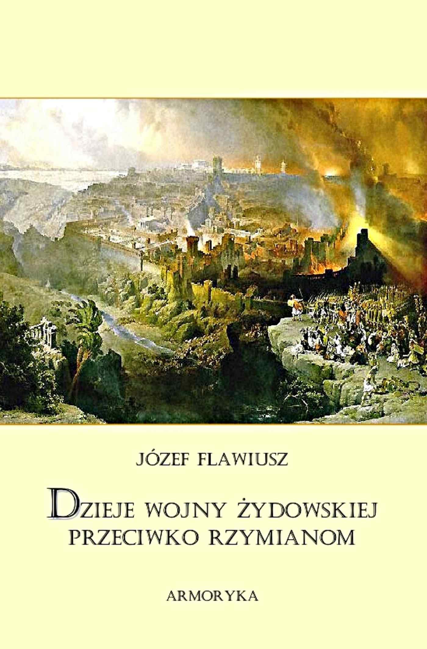 Dzieje wojny żydowskiej przeciwko Rzymianom - Ebook (Książka EPUB) do pobrania w formacie EPUB