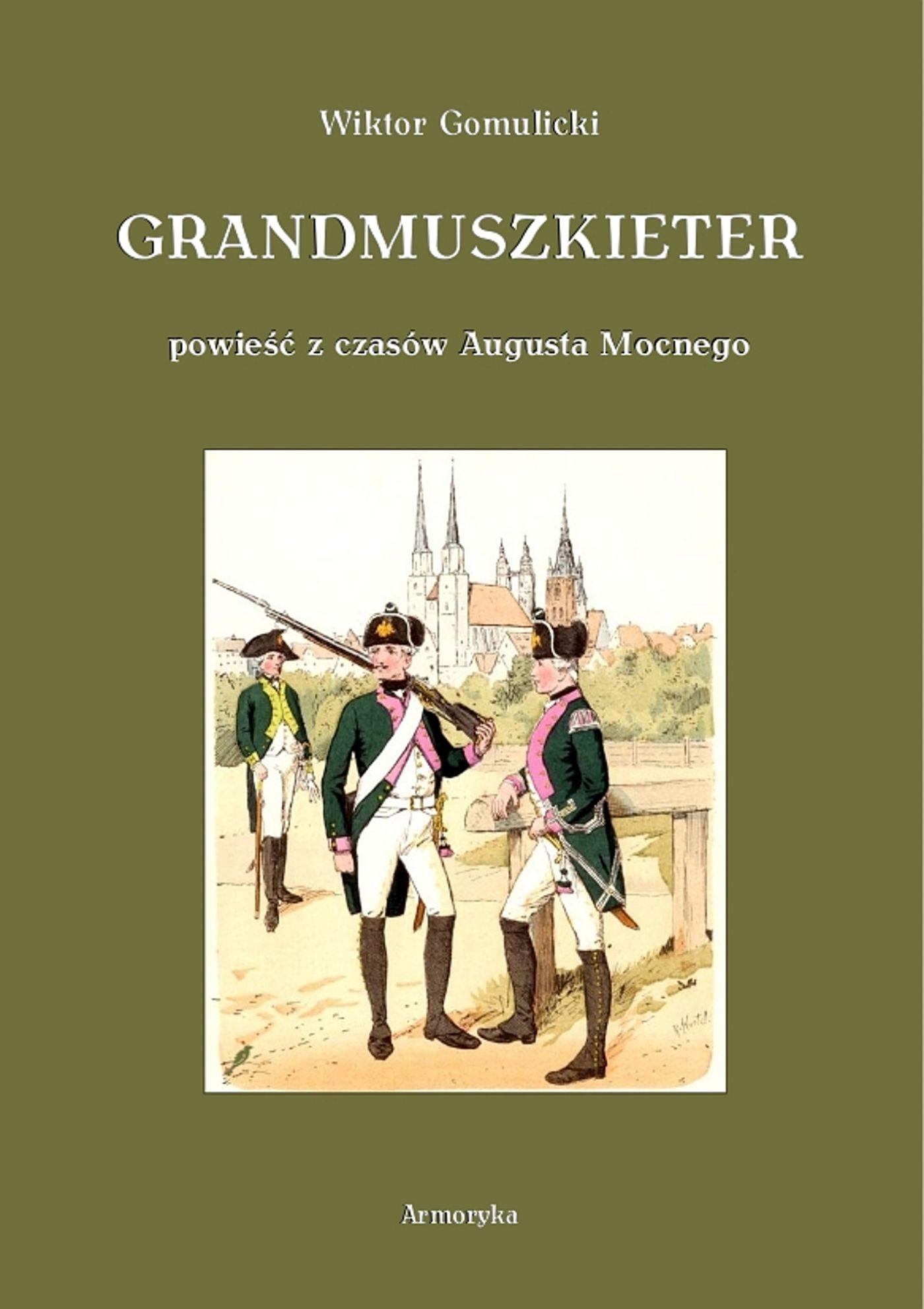Grandmuszkieter - Ebook (Książka EPUB) do pobrania w formacie EPUB