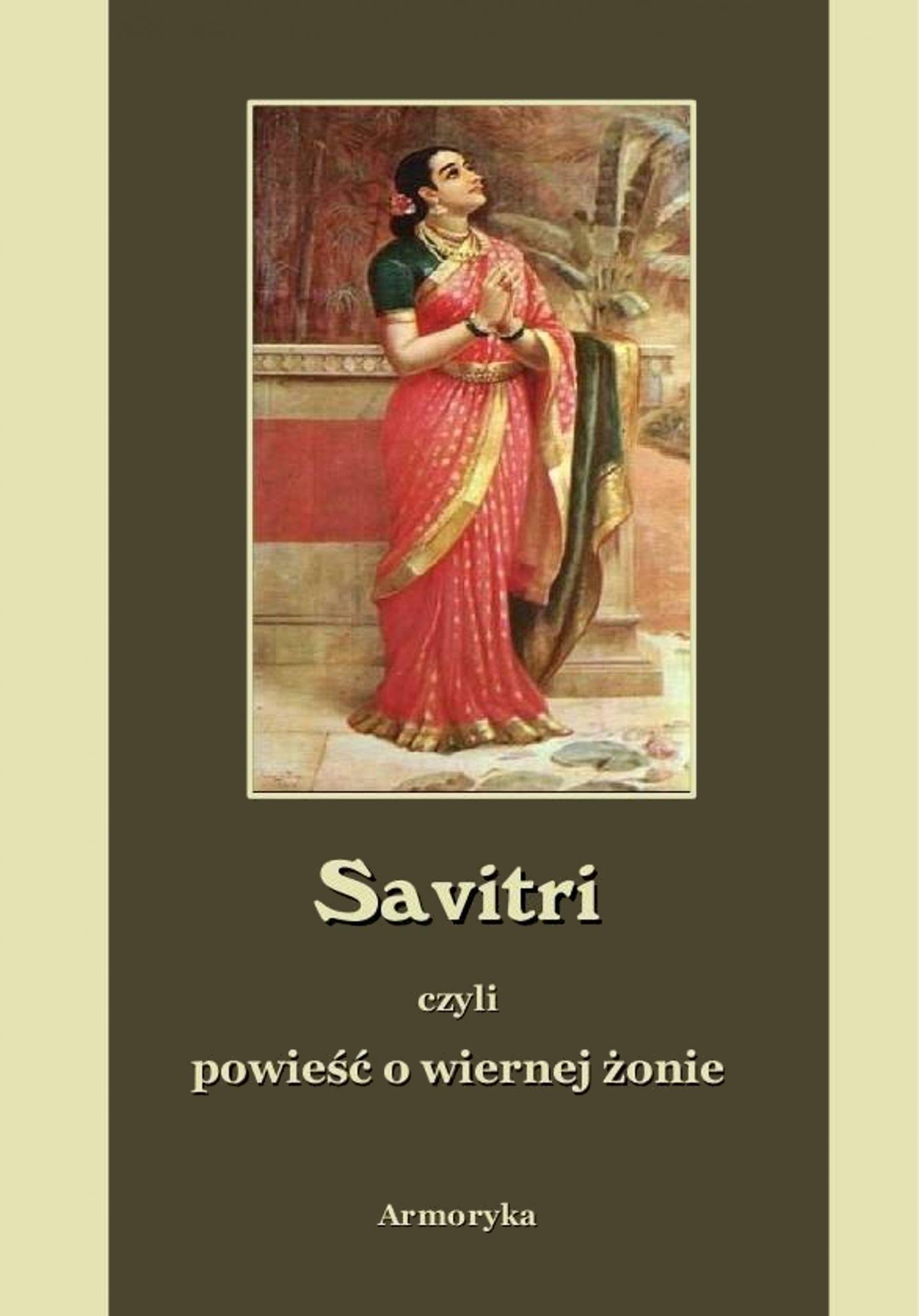 Savitri. Powieść o wiernej żonie - Ebook (Książka EPUB) do pobrania w formacie EPUB