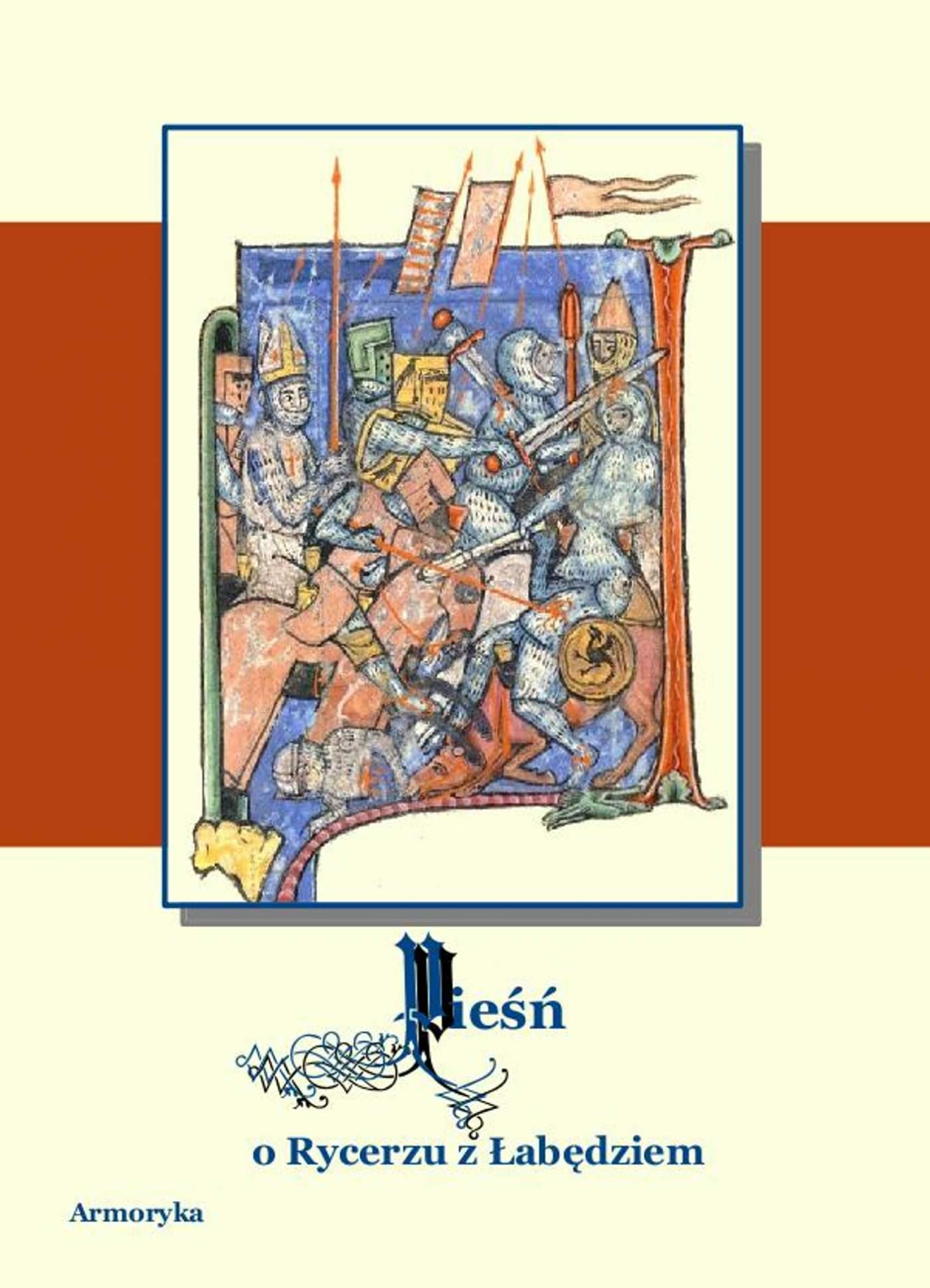 Pieśń o rycerzu z łabędziem. Poemat starofrancuski - Ebook (Książka EPUB) do pobrania w formacie EPUB