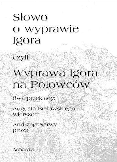 Słowo o wyprawie Igora czyli Wyprawa Igora na Połowców - Ebook (Książka EPUB) do pobrania w formacie EPUB