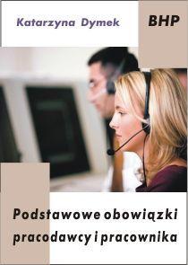 Podstawowe obowiązki pracodawcy i pracownika - Ebook (Książka EPUB) do pobrania w formacie EPUB