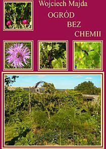 Ogród bez chemii - Ebook (Książka EPUB) do pobrania w formacie EPUB