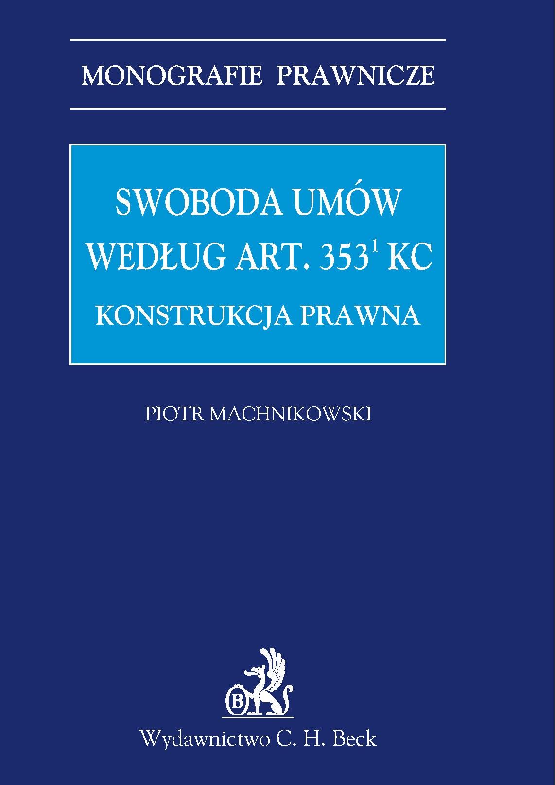 Swoboda umów według art. 3531 KC. Konstrukcja prawna - Ebook (Książka PDF) do pobrania w formacie PDF