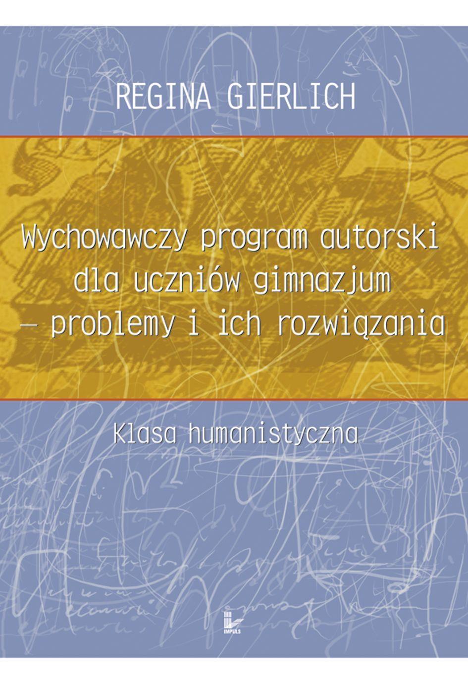 Wychowawczy program autorski dla uczniów gimnazjum - problemy i ich rozwiązania - Ebook (Książka EPUB) do pobrania w formacie EPUB