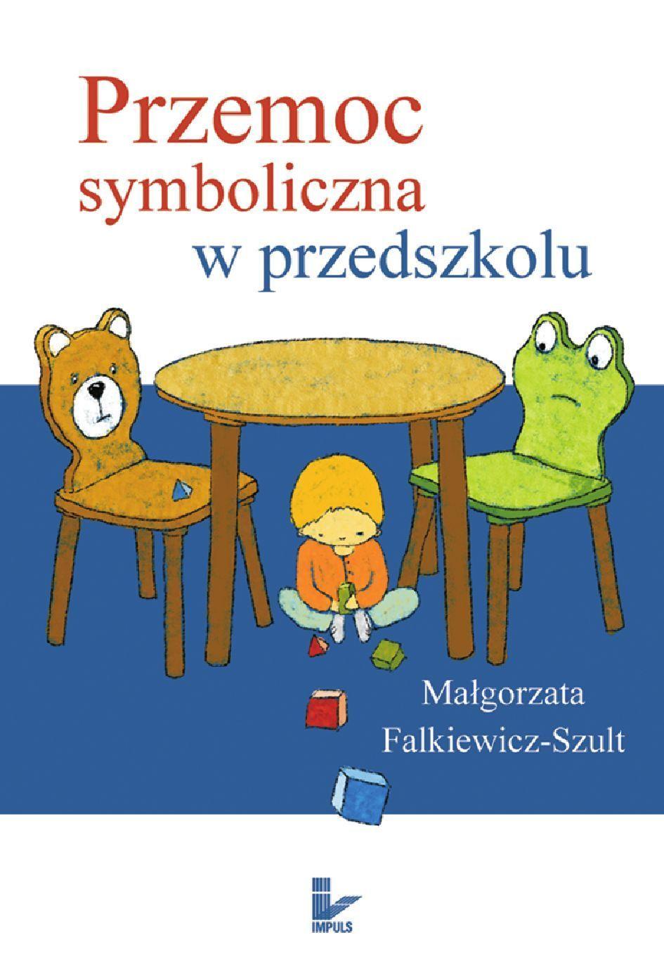 Przemoc symboliczna w przedszkolu - Ebook (Książka EPUB) do pobrania w formacie EPUB