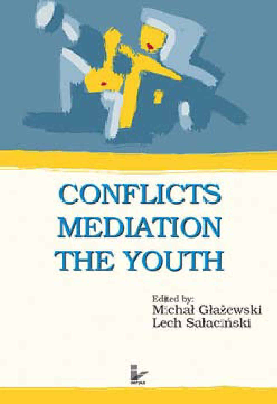 Conflicts - Mediation - The Youth - Ebook (Książka EPUB) do pobrania w formacie EPUB