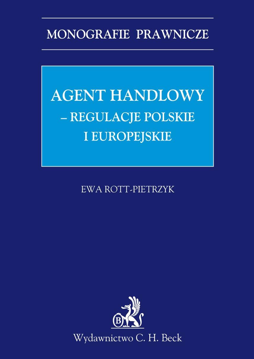 Agent handlowy - regulacje polskie i europejskie - Ebook (Książka PDF) do pobrania w formacie PDF