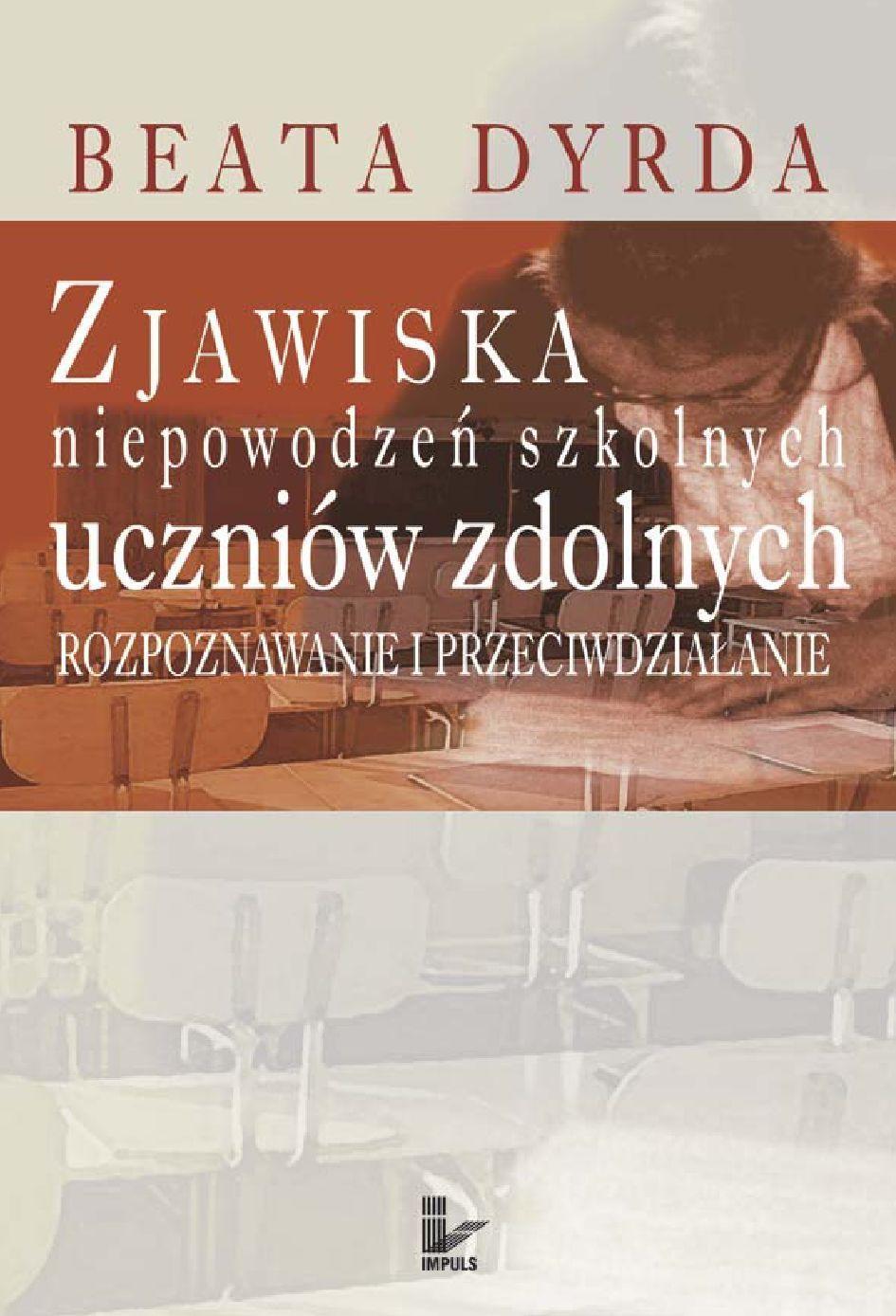 Zjawiska niepowodzeń szkolnych uczniów zdolnych - Ebook (Książka EPUB) do pobrania w formacie EPUB