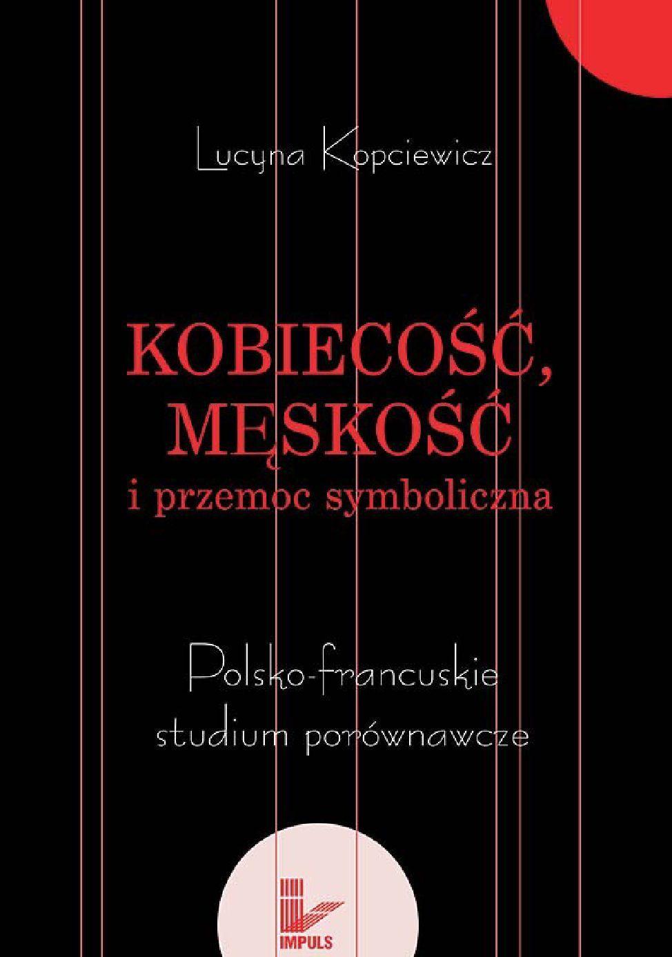 Kobiecość, męskość i przemoc symboliczna - Ebook (Książka EPUB) do pobrania w formacie EPUB