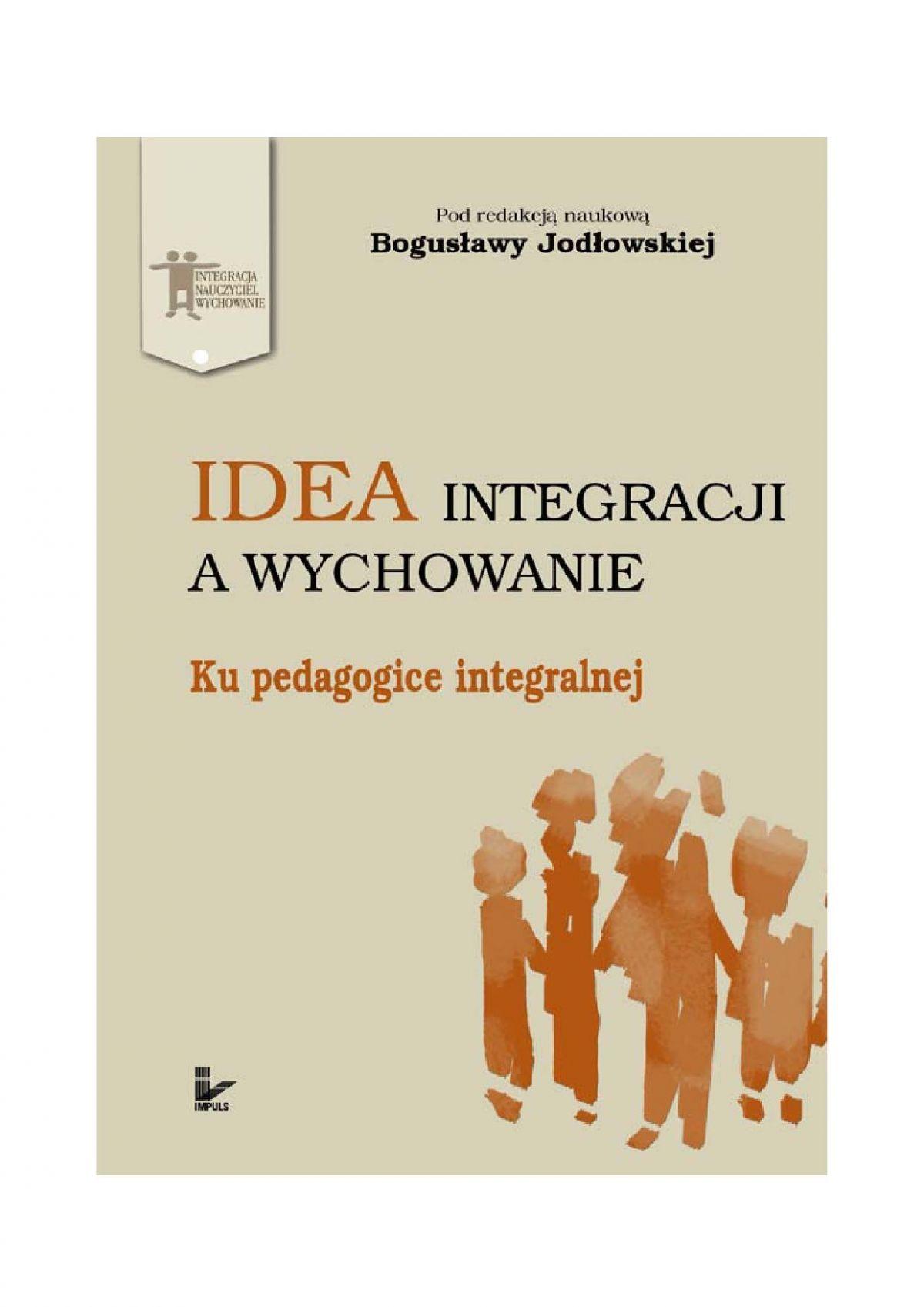 Idea integracji a wychowanie. Ku pedagogice integralnej - Ebook (Książka EPUB) do pobrania w formacie EPUB