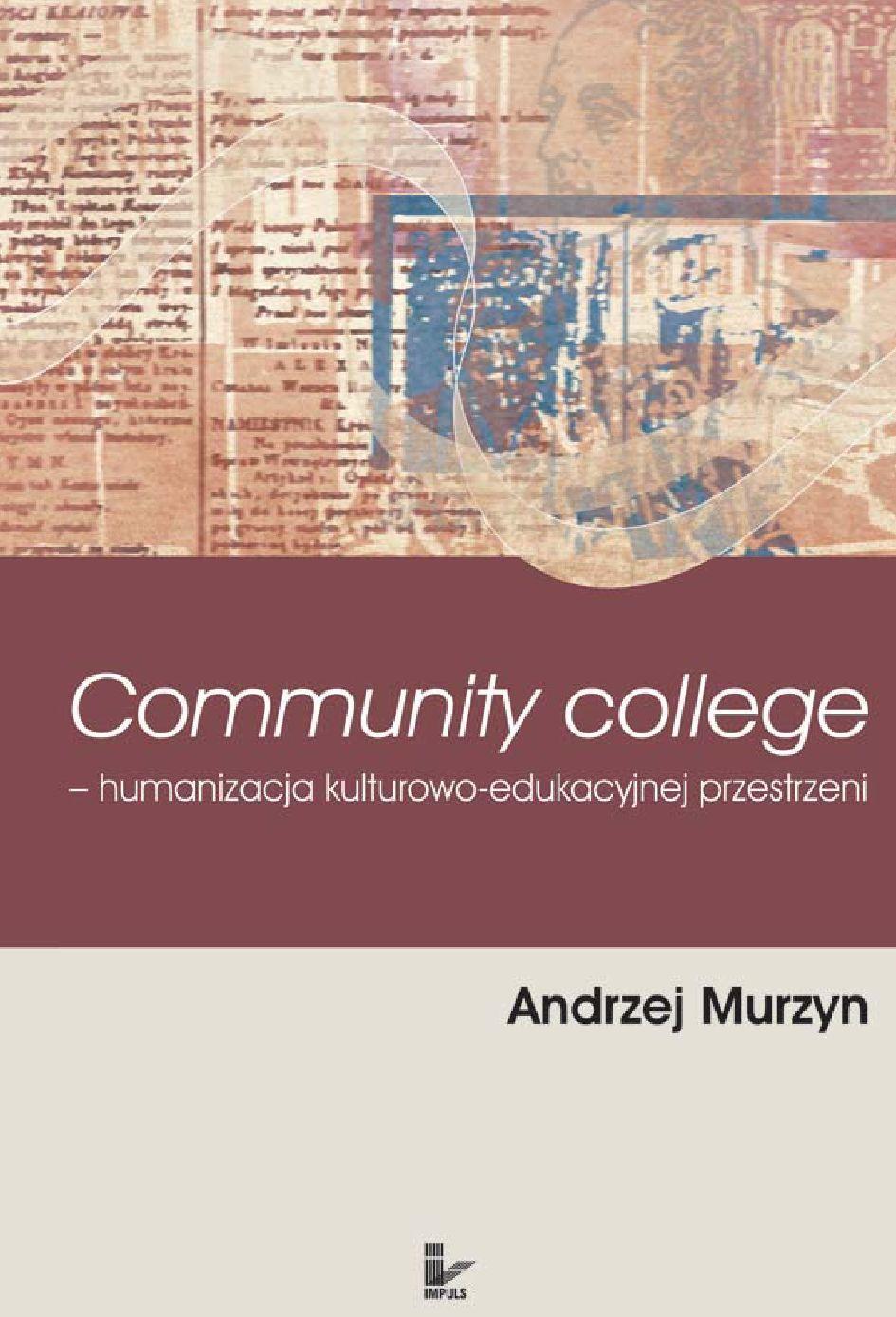 Community College humanizacja kulturowo-edukacyjnej przestrzeni - Ebook (Książka EPUB) do pobrania w formacie EPUB