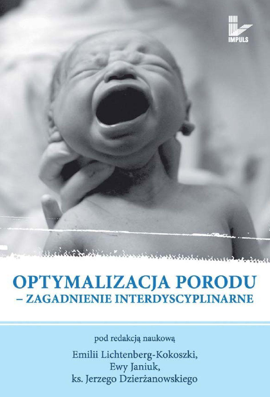Optymalizacja porodu. Zagadnienie interdyscyplinarne - Ebook (Książka EPUB) do pobrania w formacie EPUB