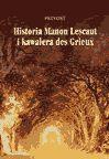 Historia Manon Lescaut i kawalera de Grieux - Ebook (Książka EPUB) do pobrania w formacie EPUB