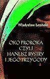 Oko proroka - Ebook (Książka EPUB) do pobrania w formacie EPUB