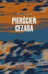 Pierścień Cezara - Ebook (Książka EPUB) do pobrania w formacie EPUB