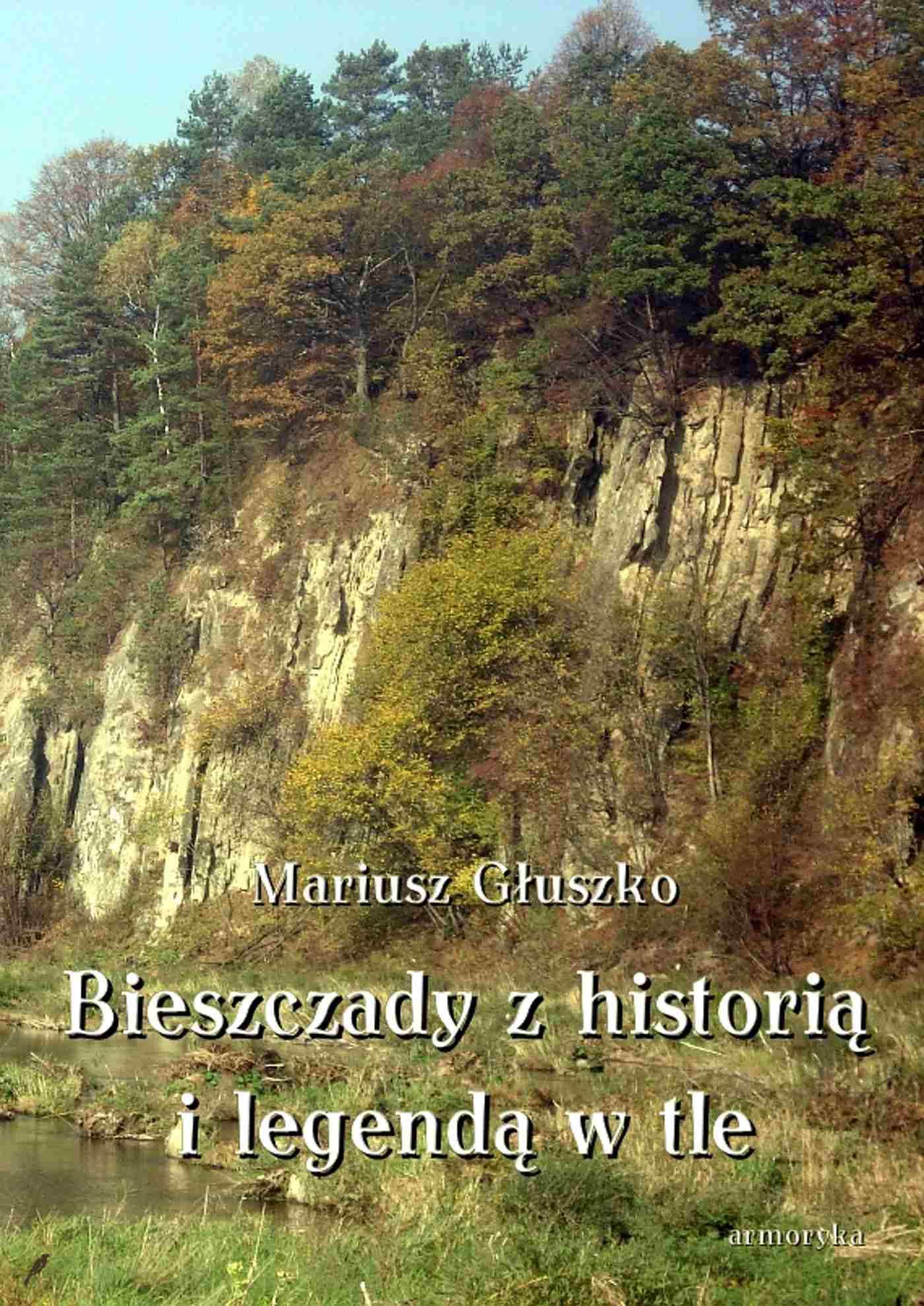 Bieszczady z historią i legendą w tle - Ebook (Książka EPUB) do pobrania w formacie EPUB
