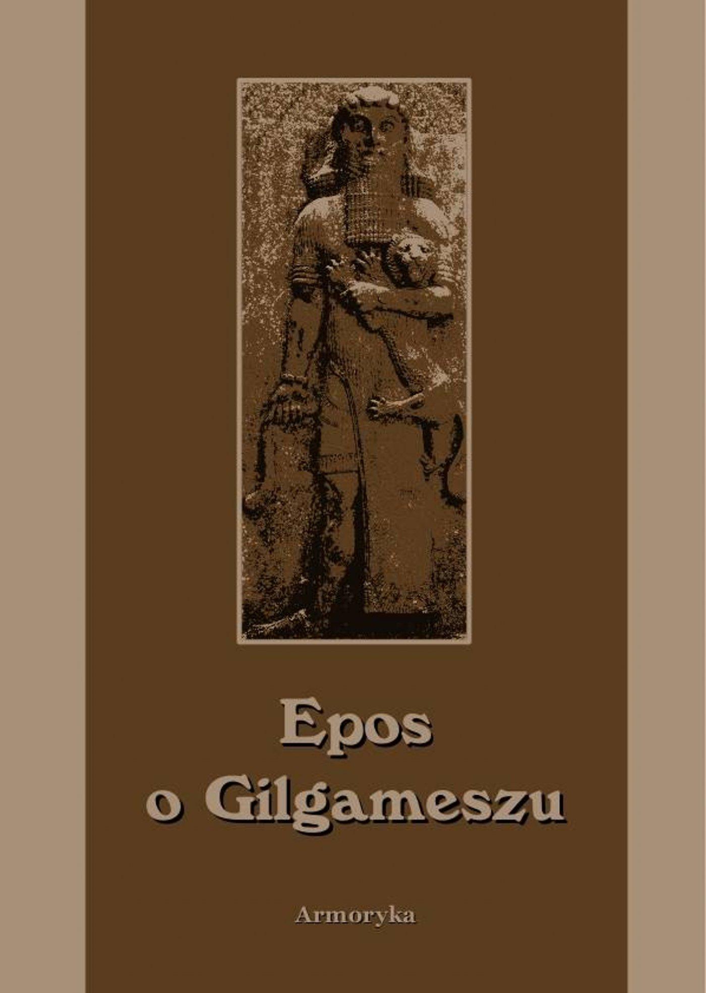 Epos o Gilgameszu - Ebook (Książka EPUB) do pobrania w formacie EPUB