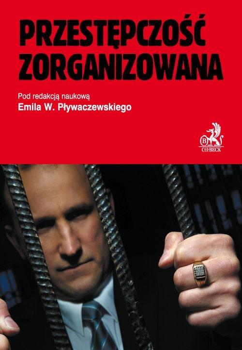 Przestępczość zorganizowana - Ebook (Książka PDF) do pobrania w formacie PDF