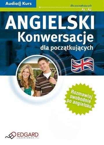 Angielski - Konwersacje dla początkujących - Audiobook (Książka audio MP3) do pobrania w całości w archiwum ZIP