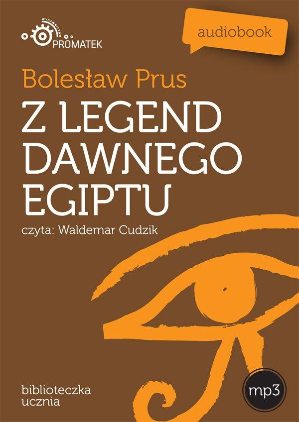 Z legend dawnego Egiptu - Audiobook (Książka audio MP3) do pobrania w całości w archiwum ZIP