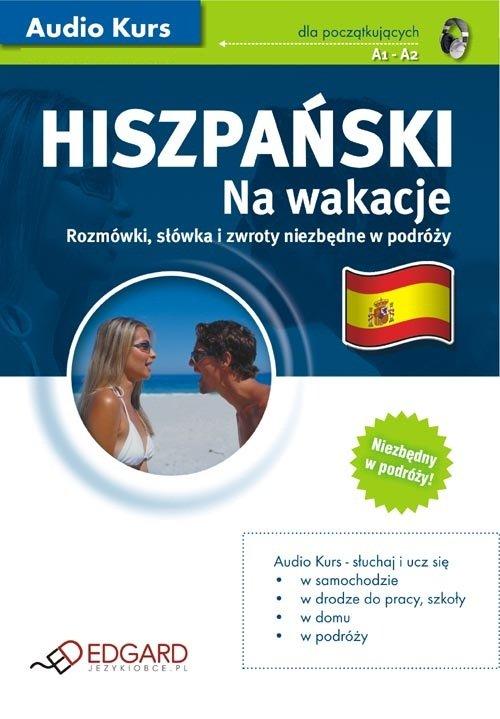 Hiszpański Na wakacje - Audiobook (Książka audio MP3) do pobrania w całości w archiwum ZIP
