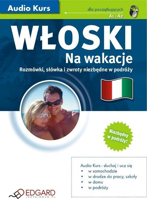 Włoski Na wakacje - Audiobook (Książka audio MP3) do pobrania w całości w archiwum ZIP