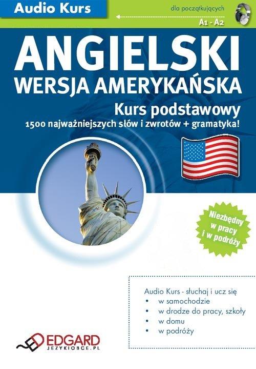 Angielski (wersja amerykańska) Kurs podstawowy - Audiobook (Książka audio MP3) do pobrania w całości w archiwum ZIP