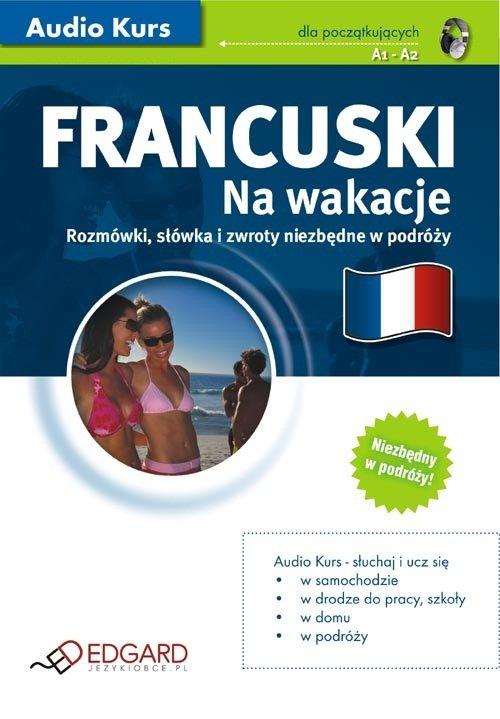 Francuski Na wakacje - Audiobook (Książka audio MP3) do pobrania w całości w archiwum ZIP