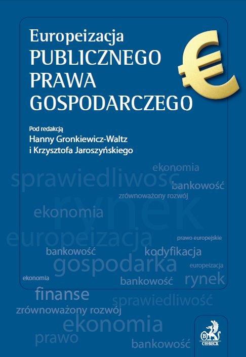 Europeizacja publicznego prawa gospodarczego - Ebook (Książka PDF) do pobrania w formacie PDF