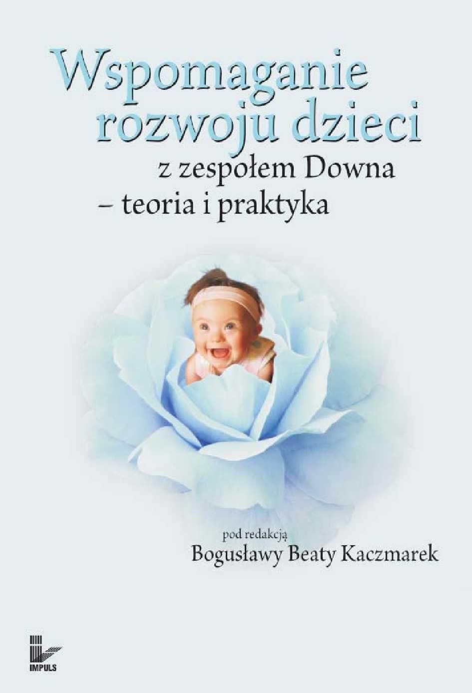 Wspomaganie rozwoju dzieci z zespołem Downa - Ebook (Książka PDF) do pobrania w formacie PDF