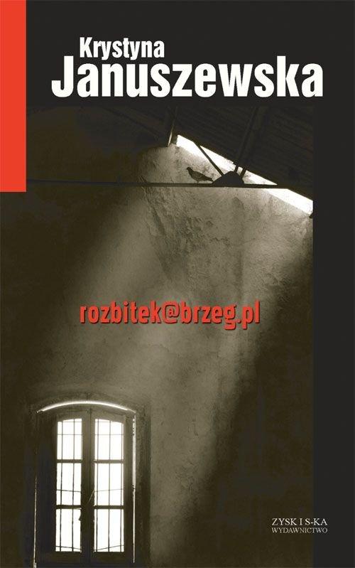 Rozbitek@brzeg.pl - Ebook (Książka EPUB) do pobrania w formacie EPUB